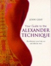Your Guide to the Alexander Techniq