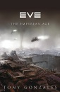 Eve: The Empyrean Age (Gollancz S.F.)