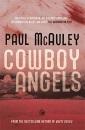 Cowboy Angels (Gollancz S.F.)