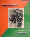 The Plains Indians (A Sense of History Secondary)