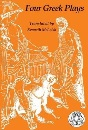 Four Greek Plays (Heritage of Literature)