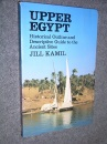 Upper Egypt: Historical Outline and Descriptive Guide to the Ancient Sites