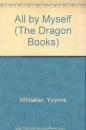 All by Myself (Dragon Books)