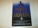 The Pope's Armada: Unlocking the Secrets of Mysteries and Powerful New Sects in the Church