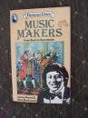 Famous Lives: Music Makers: Music Makers (Beaver Books)