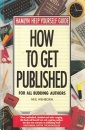 How to Get Published (Hamlyn help yourself guide)