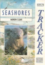 Tracker Guides:  Seashores (Tracker Nature Guide)