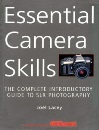 Essential Camera Skills: The Complete Introductory Guide to SLR Photography in Association with Amateur Photographer
