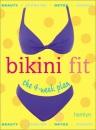 Bikini Fit: The 4-week Plan (Hamlyn)
