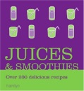 Juices and Smoothies (Cooking)