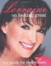 Lorraine Kelly on Looking Great