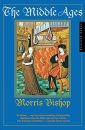 Middle Ages (American Heritage Library) - Morris Bishop