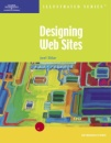 Designing Web Pages: Illustrated Introductory Edition (Illustrated (Thompson Learning))