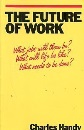 The Future of Work: A Guide to a Changing Society