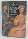 The National Trust Book of English Domestic Silver, 1500-1900