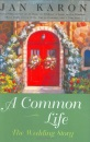 Common Life: the Wedding Story (Mitford Years)