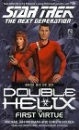 Double Helix: The First Virtue No. 6 (Star Trek: The Next Generation)