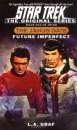 The Janus Gate: Future Imperfect Bk.2 (Star Trek: The Original)