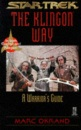 The Klingon Way: A Warrior's Guide (Star Trek (trade/hardcover))