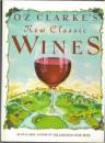 Oz Clarke's New Classic Wines