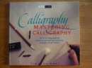 Mastering Calligraphy (Master crafts)