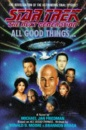 Star Trek - the Next Generation: All Good Things (Star Trek (Trade/hardcover))
