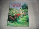 The Secret Gardens of France the Horticulture