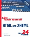 Sams Teach Yourself HTML and XHTML in 24 Hours (Sams Teach Yourself...in 24 Hours)