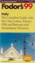 Italy 1999: With Great Cities, Lakes, Tuscan Hills and Baroque and Renaissance Treasures (Gold Guides)