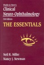 Clinical Neuro-ophthalmology: The Essentials