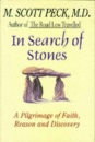 In Search of Stones: A Pilgrimage of Faith, Reason and Discovery