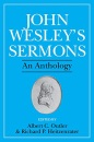 John Wesley's Sermons: An Anthology - John Wesley, Richard P. Heitzenrater, Albert C. Outler
