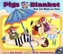 Pigs on a Blanket (Reading Rainbow Book) - Amy Axelrod, Sharon McGinley-Nally