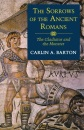 The Sorrows of the Ancient Romans: The Gladiator and the Monster - Carlin A. Barton