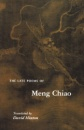 The Late Poems of Meng Chiao: (Lockert Library of Poetry in Translation) - David Hinton