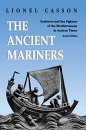 The Ancient Mariners: Seafarers and Sea Fighters of the Mediterranean in Ancient Times. (Second Edition) - Lionel Casson