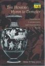 The Homeric Hymn to Demeter: Translation, Commentary, and Interpretive Essays (Mythos: The Princeton/Bollingen Series in World Mythology) - Helene P. Foley