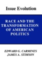 Issue Evolution: Race and the Transformation of American Politics - Edward G. Carmines,James A. Stimson