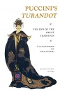 Puccini's Turandot: The End of the Great Tradition: 5 (Princeton Studies in Opera) - William Ashbrook,Harold Powers