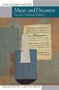Music and Discourse: Toward a Semiology of Music - Jean-Jacques Nattiez, Carolyn Abbate