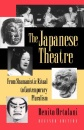 The Japanese Theatre: From Shamanistic Ritual to Contemporary Pluralism - Revised Edition - Benito Ortolani
