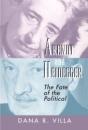 Arendt and Heidegger: The Fate of the Political - Dana Villa