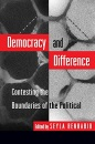 Democracy and Difference: Contesting the Boundaries of the Political (Princeton Paperbacks) - Seyla Benhabib