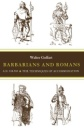Barbarians and Romans, A.D. 418-584: The Techniques of Accommodation - Walter A. Goffart