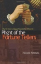 Plight of the Fortune Tellers: Why We Need to Manage Financial Risk Differently (New in Paper)