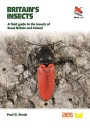 Britain's Insects (WILDGuides): A Field Guide to the Insects of Great Britain and Ireland (WILDGuides, 23) (WILDGuides of Britain & Europe, 27)