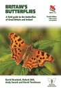 Britain's Butterflies (WILDGuides): A Field Guide to the Butterflies of Great Britain and Ireland - Fully Revised and Updated Fourth Edition: 75 (WILDGuides of Britain & Europe, 32)