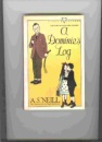 A Dominie's Log: The Story of a Scottish Teacher (Lives & letters)