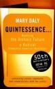 Quintessence: Realizing the Archaic Future - Mary Daly, Sudie Rakusin