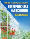 The Practical Book of Greenhouse Gardening